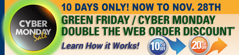 Green Friday / Cyber Monday Double the Web Order Discount