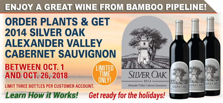 Order plants from Bamboo Pipeline & Get 2014 Silver Oak Alexander Valley Cabernet Sauvignon