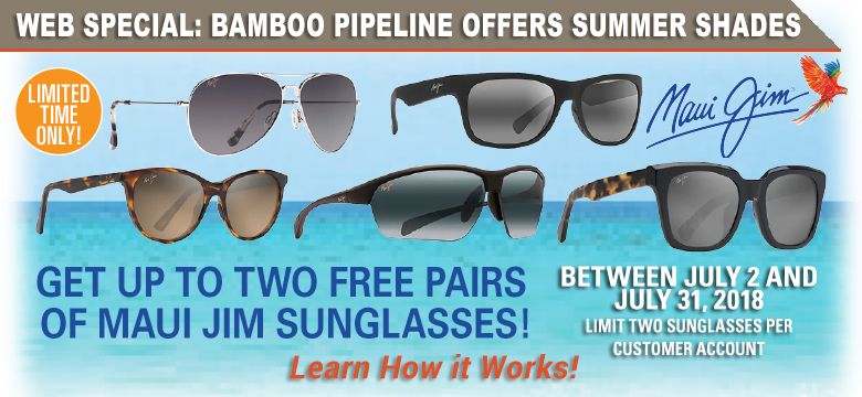 Get Up to Two FREE pairs of Maui Jim Sunglasses!